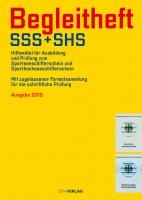 SSS Begleitheft für Ihre SSS Prüfung