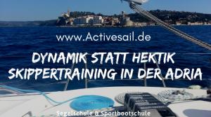 Skipper Training in der Adria
